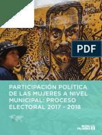 ONU MUJERES – Participación Política de las Mujeres a Nivel Municipal Proceso Electoral 2017-2018