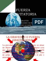 FUERZA GRAVITATORIA EXPOSICION.