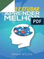 Como Estudar e Aprender Melhor - Ismar Souza.pdf