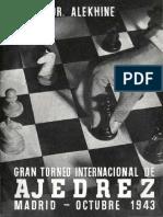 Alekhine Alexander - Gran Torneo Internacional de Ajedrez - Madrid - Octubre 1943. 1944-OCR, 199p, X.pdf