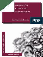 (Dykinson ebook._ Colección práctica de mediación.) Rodríguez, Luis Fernando - Mediación comercial internacional-Dykinson (2016).pdf