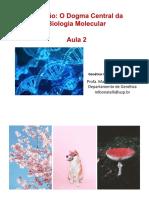 Aula 2- Dogma Central da Biologia Molecular - MLB.pdf