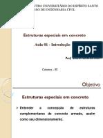 Estruturas especiais em concreto - Aula 01 - Introdução