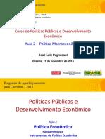 Aula 2 (José Luiz Pagnussat) - Política macroeconômica