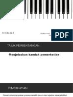 Tutorial 8 _ Pemerhatian.pptx