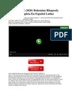 ver-repelis-2020-bohemian-rhapsody-pelicula-completa-en-espanol-latino.pdf