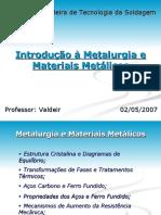 Metalurgia e Materiais Metálicos