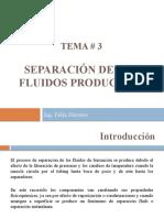 TEMA 3_SEPARACIÓN DE FLUIDOS PRODUCIDOS
