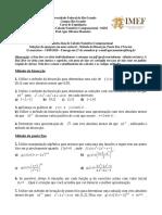 Lista Metodo bisseccao, Newton e ponto fixo