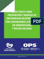Directrices para prevencion y manjeo de enfermedad respiratoria por coronavirus COVID-19 en embarazadas y recien nacidos.pdf