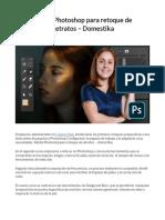 Adobe Photoshop para retoque de retratos – domestika