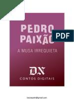 A MUSA IRREQUIETA - Pedro Paixao
