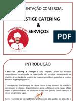 Apr.-Com.-Prestige catering