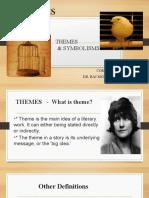 TRIFLES  THEMES & SYMBOLISMS