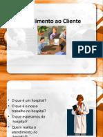 Atendimento ao Cliente Hospital.pptx
