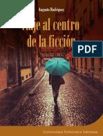 viaje al centro de la ficcion - Augusto Rodriguez