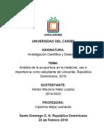 Análisis de la acupuntura en la medicina, uso e importancia como estudiante de Unicaribe, República Dominicana, 2019