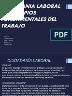 CIUDADANIA LABORAL Y PRINCIPIOS FUNDAMENTALES DEL TRABAJO