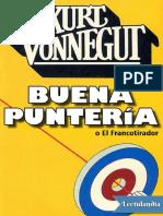 Buena punteria Kurt Vonnegut