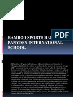 Bamboo sports hall panyden international school.pptx