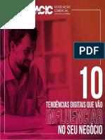 10 PRINCIPAIS TENDÊNCIAS DIGITAIS QUE VÃO INFLUENCIAR O SEU NEGÓCIO