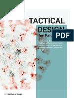 Tactical Design for Pandemics