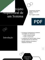 Projeto Arquitetural de Um Sistema