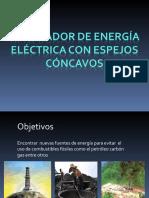 GENERAR ENERGIA ELECTRICA CON ESPEJOS CONCAVOS