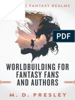 Worldbuilding for Fantasy Fans and Authors by M. D. Presley (z-lib.org) (1).epub