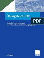 [Gabler] Arbeitsbuch IFRS Aufgaben und Lösungen zur internationalen Rechnungslegung (2007)