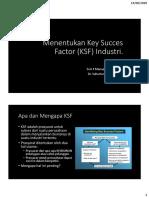 4 Menentukan Key Succes Factor (KSF) Industri