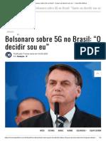 """Bolsonaro sobre 5G no Brasil_ """"Quem vai decidir sou eu"""" – Conexão Política"""