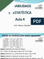 Aula 4.1-Média e Moda de dados agrupados, variancia e desvio padra.ppt