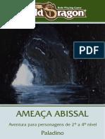 2º - Ameaça Abissal