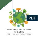I FEIRA TECNOLÓGICA EM MEIO AMBIENTE ETE LUIZ ALVES LACERDA (1)