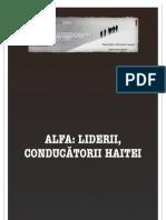 (PA) Alfa - liderii, conducatorii haitei