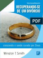 Série aconselhamneto - recuperando-se de um divórcio - Winston T. Smith.pdf