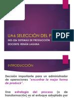 UA6 SELECCIÓN DEL PROCESO