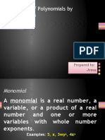 L-1 Product of Polynomials by Monomials