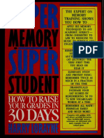 Super Memory - Super Student How to Raise Your Grades in 30 Days by Harry Lorayne.pdf