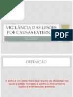Vigilância das lesões por causas externas 10