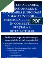 II. Localizarea Dimension Area Si Profilarea Judicioasa a Magazinelor
