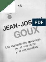 Goux - Los Equivalentes Generales en El Marxismo y El Psicoanálisis