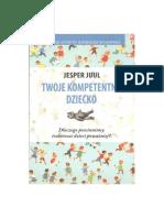 Jesper Juul - Twoje Kompetentne Dziecko.pdf