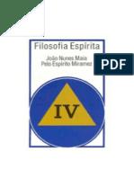MAIA, João Nunes - Filosofia Espírita 04 [Miramez]