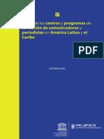 Unesco (2009). ¨Mapa de centro de formación comunicación de América Latina y el Caribe¨