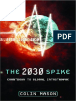 the 2030 Spike - Countdown to Global Catastrophe