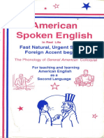 American Spoken English in Real Life_ Fast Natural, Urgent Survival, Foreign Accent Begone! _ The Phonology of General American Colloquial ( PDFDrive.com ).pdf