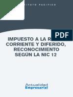 impuesto_a_la_renta_corriente_y_diferido_reconocimiento_segc3ban_la_nic_12.pdf
