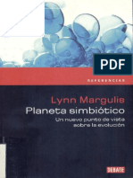 Lynn Margulis. Planeta simbiótico. Un nuevo punto de vista sobre la evolución.